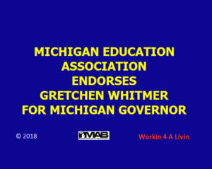 MEA Endorses Whitmer For Governor