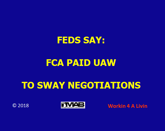 Feds Say FCA Paid UAW To Sway Negotiations
