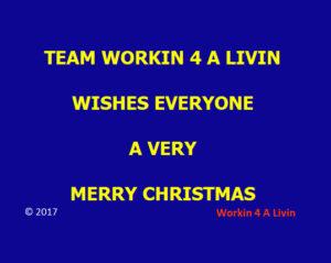 Workin 4 A Livin - Merry Christmas