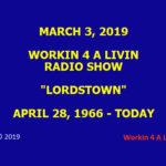 Workin 4 A Livin - LORDSTOWN